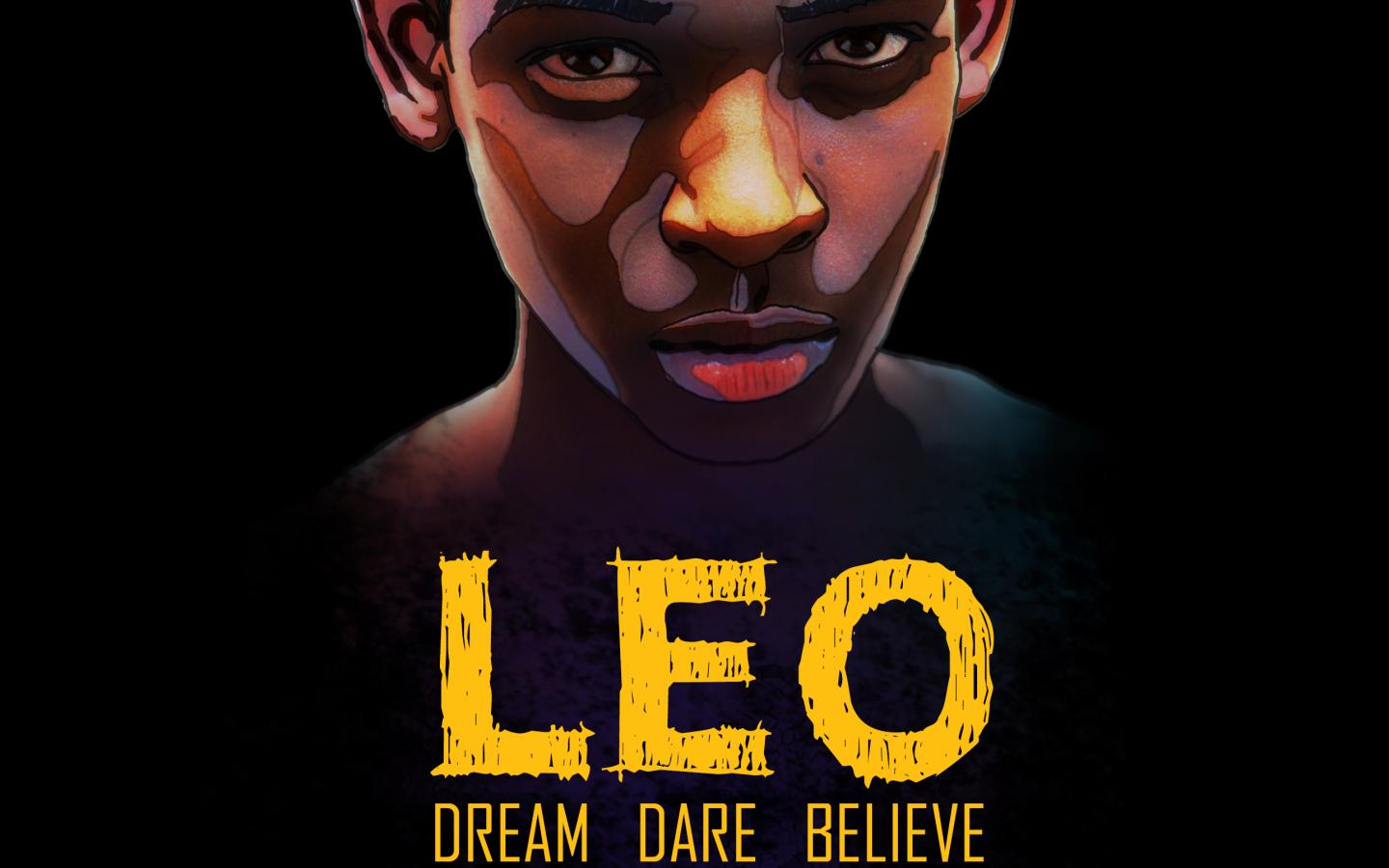LEO: Dream, dare, believe